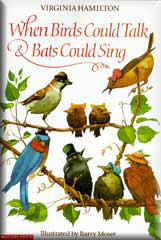 when birds could talk and bats could sing paperback